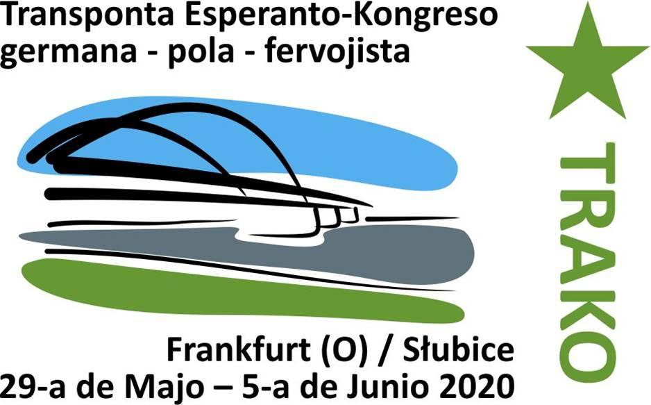 72ème Congrès d'IFEF, Fédération Internationale des Cheminots Espérantophones, à Frankfurt (Oder) / Słubice, 29 mai - 5 juin 2020 + Congrès Allemand d'Espéranto